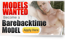 Be a Model of Barebacktime.com